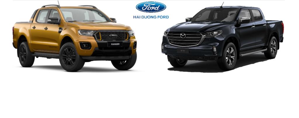 So sánh Ford Ranger 2022 và  Mazda BT-50 2022
